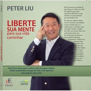 Livro Liberte Sua Mente Para Sua Vida Caminhar - Liu - Editora dos Editores