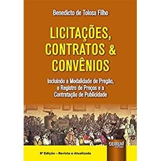 Livro - Licitações, Contratos & Convênios - Filho - Juruá