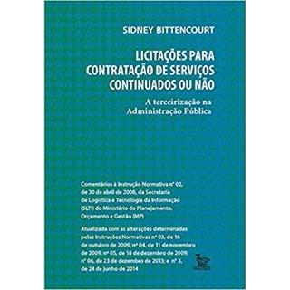 Livro - Licitações Para Contratação de Serviços Continuados ou Não - Bittencourt