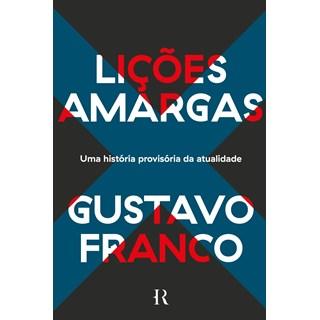 Livro Lições Amargas - Franco - História Real
