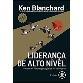 Livro - Liderança de Alto Nível - Blanchard