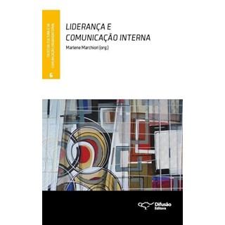 Livro - Liderança e Comunicação interna -Marchiori