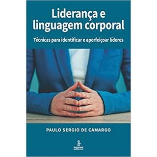 Livro - Liderança e Linguagem Corporal - Camargo - Summus