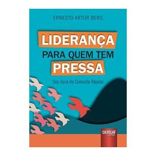 Livro - Liderança para Quem tem Pressa - Berg 1º edição