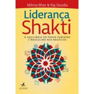 Livro - Liderança Shakti - Bhat