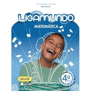 Livro - LigaMundo Matemática - 4 Ano - Saraiva