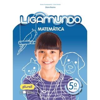 Livro - LigaMundo Matemática - 5 Ano - Saraiva