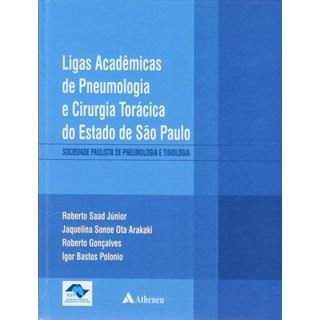 Livro - Ligas Acadêmicas de Pneumologia e Cirurgia Torácica do Estado de São Paulo - SPPT - Saad Júnior