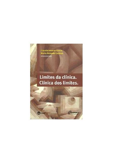 Livro - Limites da Clínica. - Clínica dos Limites - Garcia