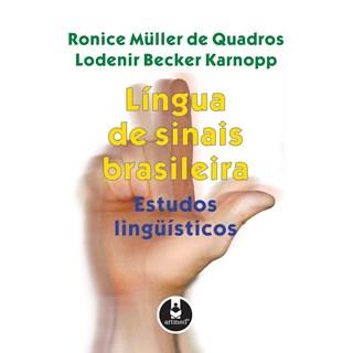 Livro - Língua de Sinais Brasileira - Estudos Lingüísticos - Quadros