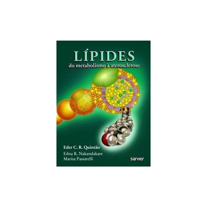 Livro - Lípides do Metabolismo à Aterosclerose - Quintão
