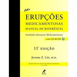 Livro - Litts Erupções Medicamentosas - Manual de Referência - Litt ***