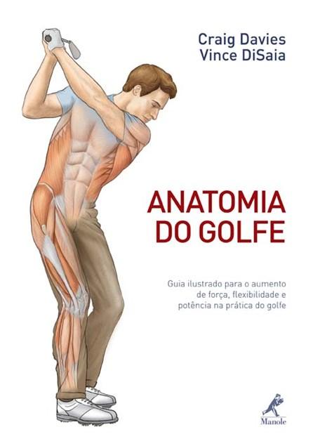 Livro - Livro Anatomia do Golfe - Davies