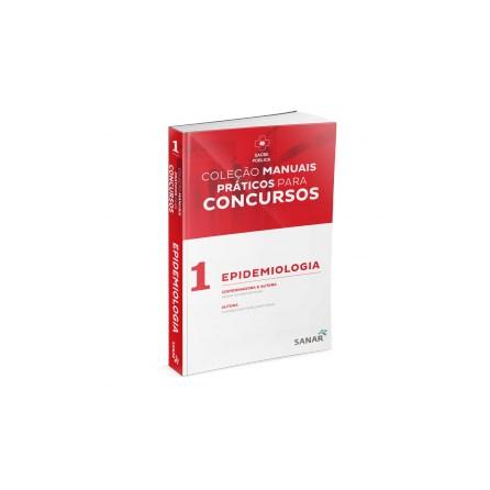 Livro - Livro - Coleção Manuais Práticos para Concursos: Epidemiologia & Curso Online da Lei Orgânica da Saúde - Santos