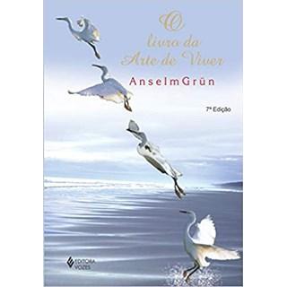 Livro - Livro da Arte de Viver - Grün - Vozes