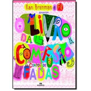 Livro - Livro da Com-fusão - Contos de Fadas - Ilan Brenman