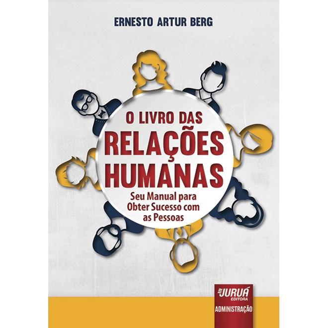 Livro - Livro das Relações Humanas - Berg - Juruá