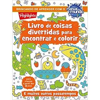 Livro - Livro de Coisas Divertidas Para Encantar e Colorir - Highlights - Sextante