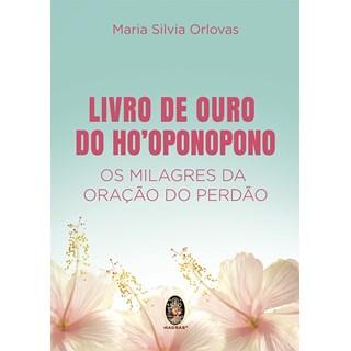 Livro - Livro de Ouro de Ho'oponopono - - Orlovas