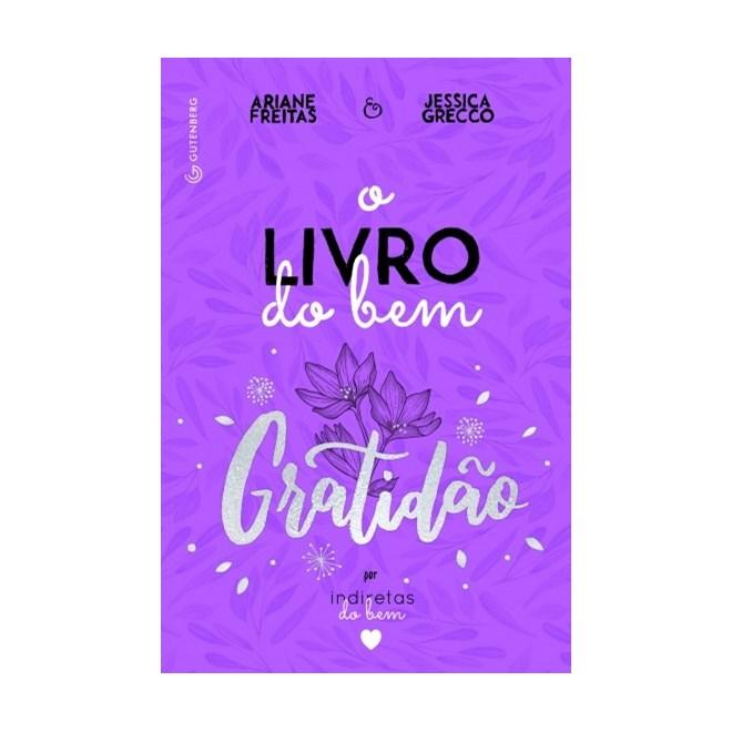 Livro - Livro Do Bem, Gratidao - Freitas - Casa do Psicologo