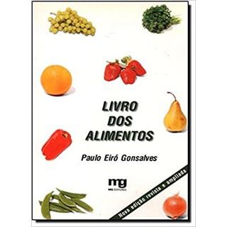 Livro - Livro Dos Alimentos - Gonsalves - Mg Editorial