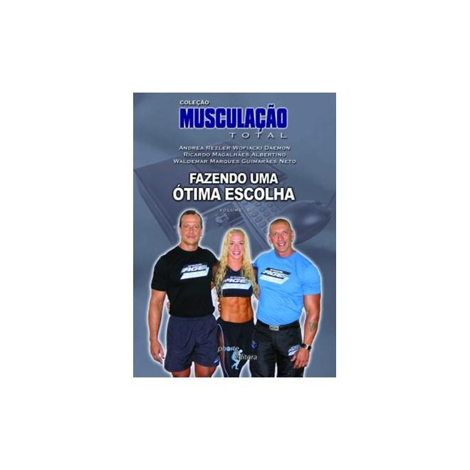 Livro - Livro DVD Musculação Total Vol 5: fazendo uma ótima escolha - Guimarães Neto