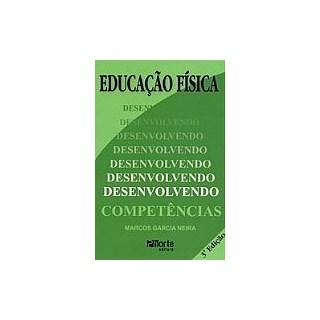 Livro - Livro Educação Física - Desenvolvendo Competências - Neira