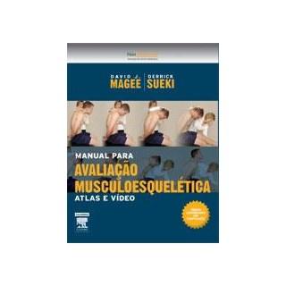 Livro - Livro Manual para Avaliação Musculoesquelética - Magee ***