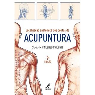 Livro - Localização anatômica dos pontos de acupuntura - Cricenti
