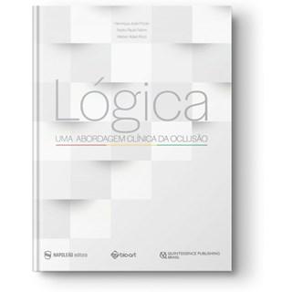 Livro - Lógica – Uma Abordagem Clínica da Oclusão - Piccin - Napoleão