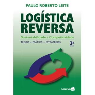 Livro - Logística Reversa - Meio Ambiente e Competitividade - Leite