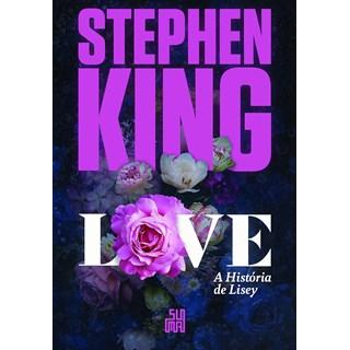 Livro Love A História de Lisey - King - Suma