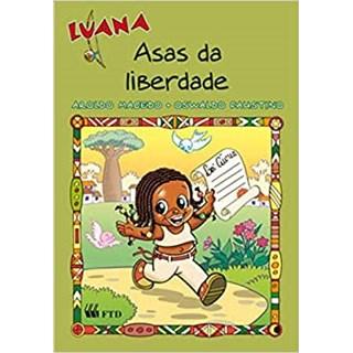 Livro Luana Asas da Liberdade Macedo - FTD