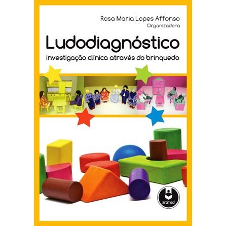 Livro - Ludodiagnóstico Investigação Clínica Através do Brinquedo - Affonso