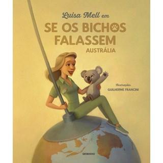 Livro Luisa Mell em Se os Bichos Falassem - Globinho