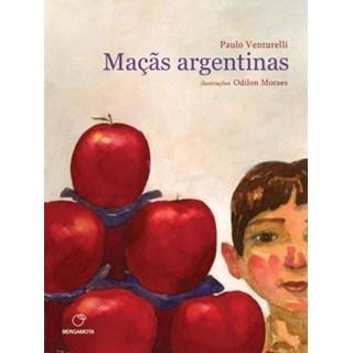 Livro - Maçãs Argentinas: Coleção Hora Viva - Venturelli