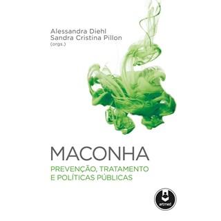 Livro Maconha - Diehl - Artmed