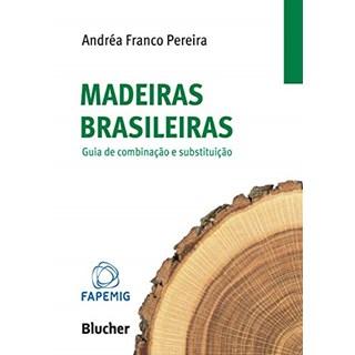 Livro Madeiras Brasileiras - Pereira - Blucher