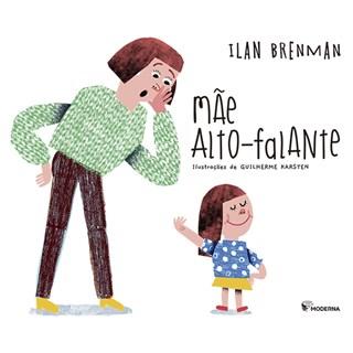 Livro Máe Alto-Falante - Ilan Brenman - Moderna