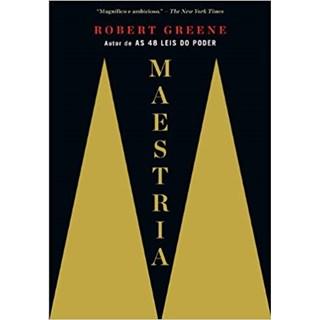 Livro Maestria - Robert Greene - Sextante