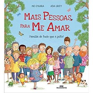 Livro - Mais Pessoas Para Me Amar: Família de Tudo que é Jeito - O'Hara