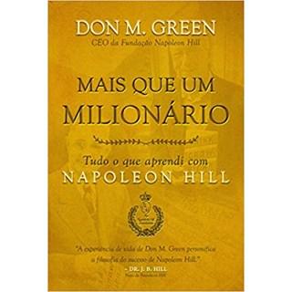 Livro - Mais que Um Milionário: Tudo o que Aprendi com Napoleon Hill - Green