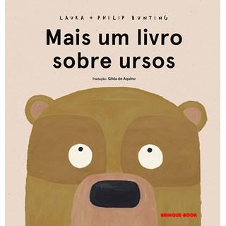 Livro Mais um Livro Sobre Ursos - Bunting - Brinque Book
