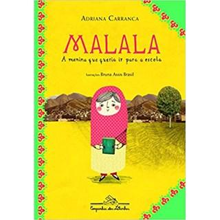 Livro - Malala: A Menina Que Queria Ir Para a Escola - Carranca