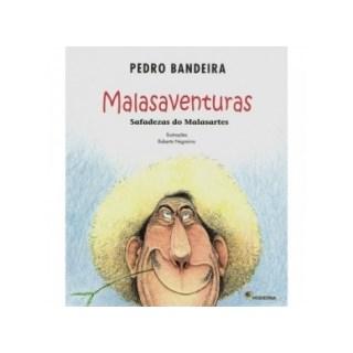Livro MalasAventuras: Safadezas do Malasartes - Pedro Bandeira - Moderna