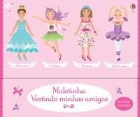 Livro Maletinha Vestindo minhas amigas Usborne 1º edicao