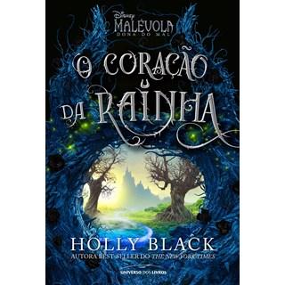 Livro Malévola o Coração da Rainha - Black - Universo dos Livros