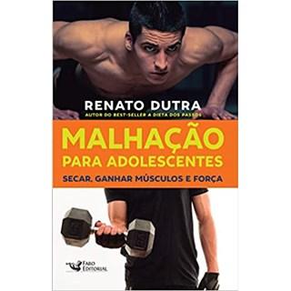 Livro - Malhação Para Adolescentes - Dutra - Faro
