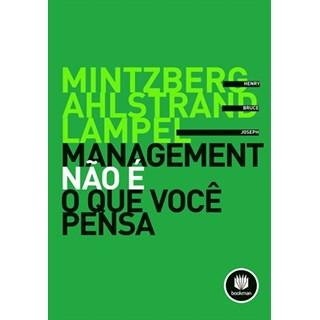 Livro - Management Não é o que Você Pensa - Mintzberg