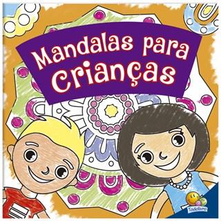 Livro - Mandalas para Crianças - Colorindo Mandalas - TodoLivro